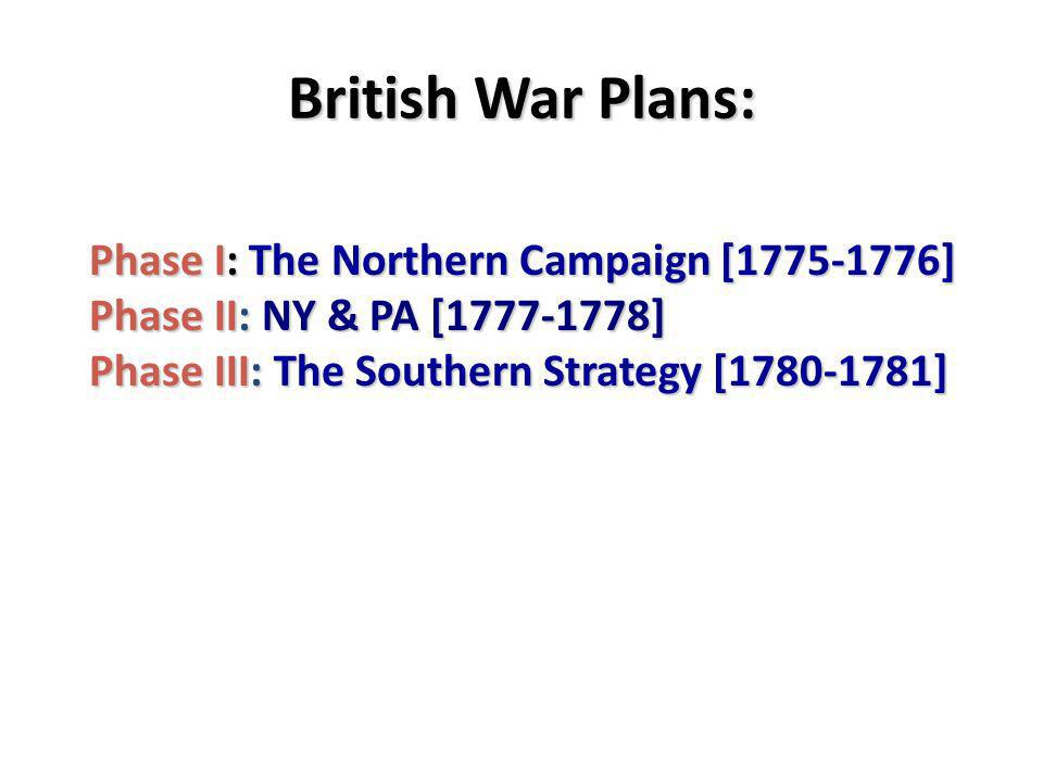 British War Plans: Phase I: The Northern Campaign [1775-1776]